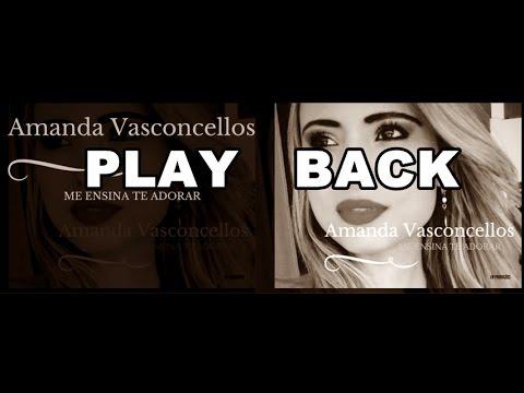 Me ensina a te adorar - Amanda Vasconcellos  ( PLAY BACK )