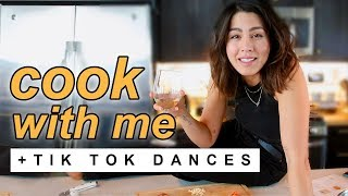 Cook with Me! ft. TikTok Dances
