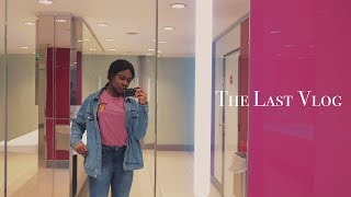 The Last Vlog | Episode 5