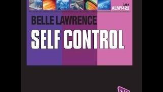 Belle Lawrence - Self Control (Matt Pop Radio Edit) Laura Branigan/Raf cover