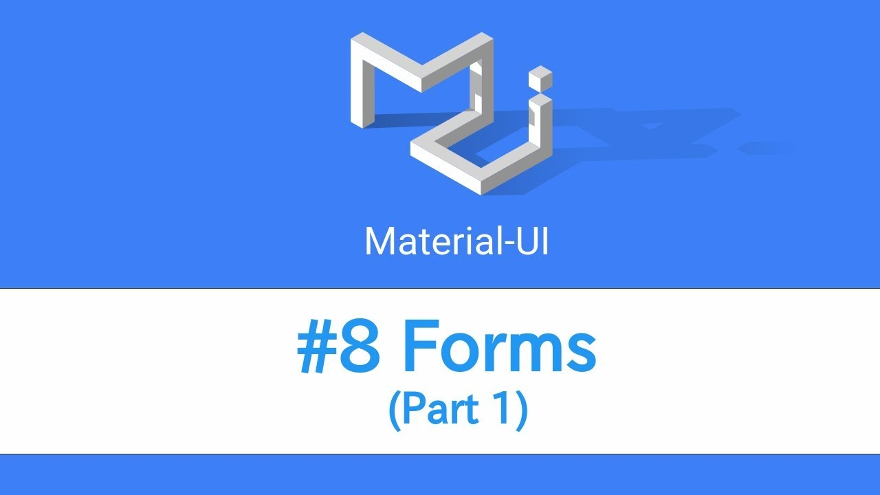 Learn React & Material UI - #8 Forms (Part 1)