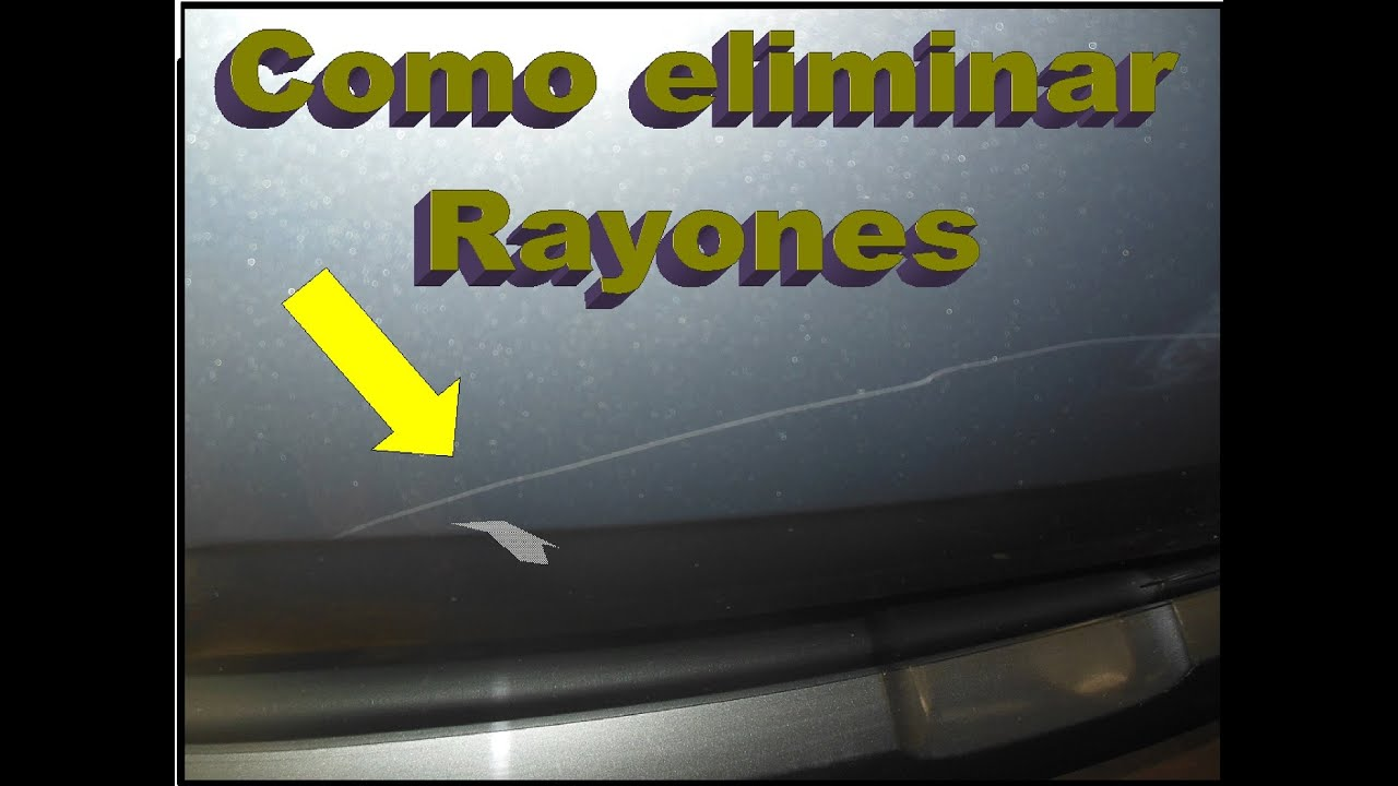 como quitar rayones de la pintura del auto de manera
