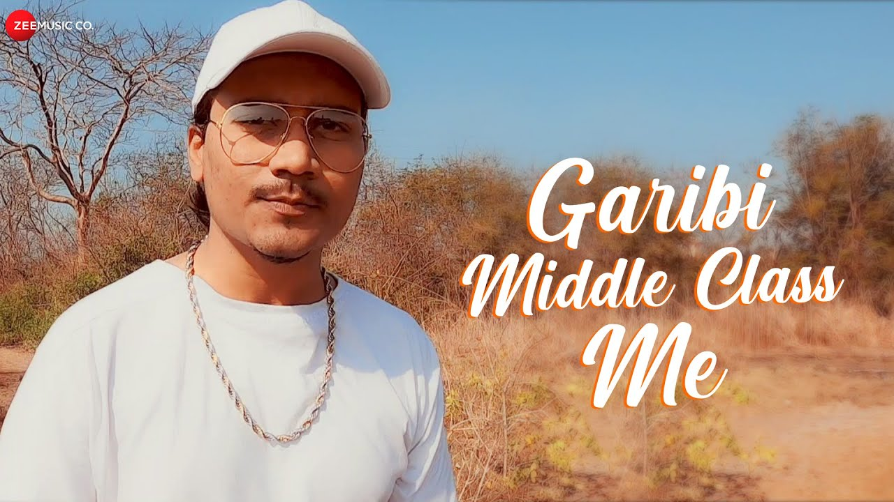 Garibi Middle Class Me - Official Music Video | Elwin