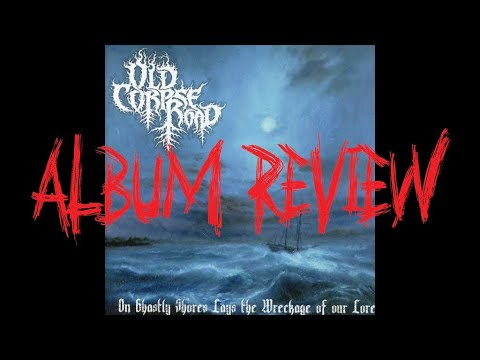 GBHBL Whiplash: Old Corpse Road – On Ghastly Shores Lays the Wreckage of Our Lore Review