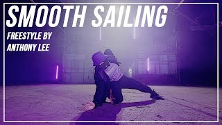 "Dylan Sitts ""Smooth Sailing"" Freestyle by Anthony Lee"
