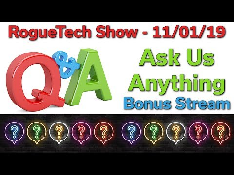 Q&A  Your PC Build & Upgrade Questions  Ask Us Anything  RTS 11-01-2019