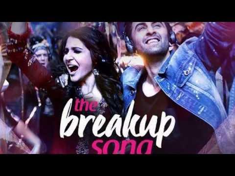 BreakUp Song | ARIJIT SINGH | JONITA GANDHI | BADSHAAH | PRITAM | AE DIL HAI MUSHKIL |