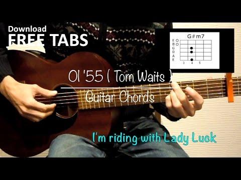 Ol'55 (Tom Waits) - Guitar Chords / Takashi Terada