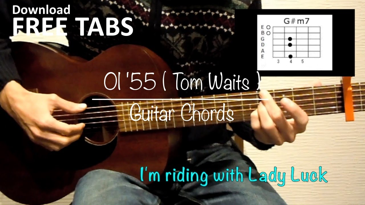 Ol55 tom waits guitar chords takashi terada youtube hexwebz Image collections