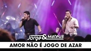 Baixar Jorge & Mateus - Amor Não é Jogo de Azar - [DVD Ao Vivo Em Goiânia] - (Clipe Oficial)