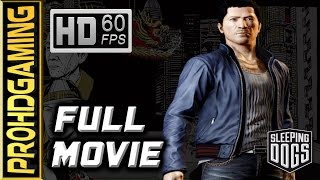 Sleeping Dogs (PC) - The Movie - Gameplay/Walkthrough - 60fps