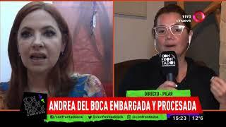 Andrea Del Boca Fue Embargada Por 50 Millones