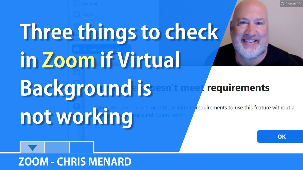 Zoom Virtual Background Not Working Part 2 3 Things To Check By Chris Menard Youtube