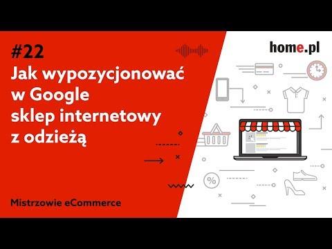 c49fb505da2693 Jak wypozycjonować sklep internetowy z odzieżą w Google? – Podcast  Mistrzowie eCommerce home.pl #22 | blog.home.pl