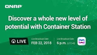 Discover a whole new level of potential with Container Station thumbnail