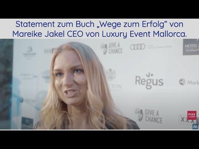 """Statement zum Buch """"Wege zum Erfolg"""" von Mareike Jake CEO von Luxury Event Mallorca."""