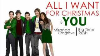 All I want for Christmas is you-Big Time Rush ft. Miranda Cosgrove(lyrics+download)