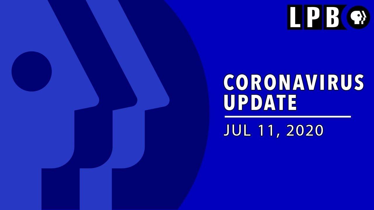 WATCH LIVE - 07/11/20  - Gov. John Bel Edwards' Update on COVID-19 (Coronavirus)