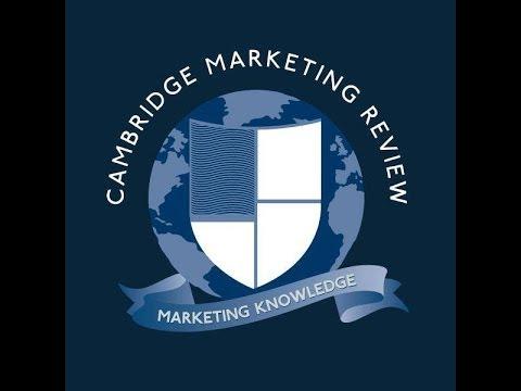 Cambridge Marketing Review  Radio Episode 1