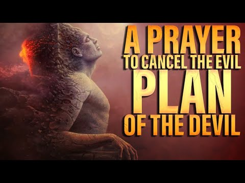A Prayer To The Cancel Evil Plans Of The Enemy | Prayers Against Evil Plans