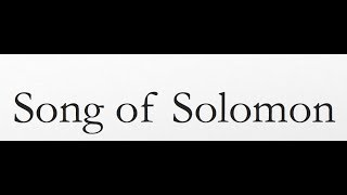 Reading of the Bible (Song of Solomon)