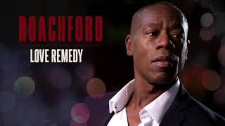 Roachford - Love Remedy (Official Audio)