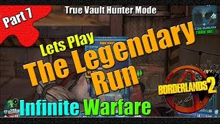 Borderlands 2 | The Legendary Run | TVHM | Part 7 | Infinite Warfare
