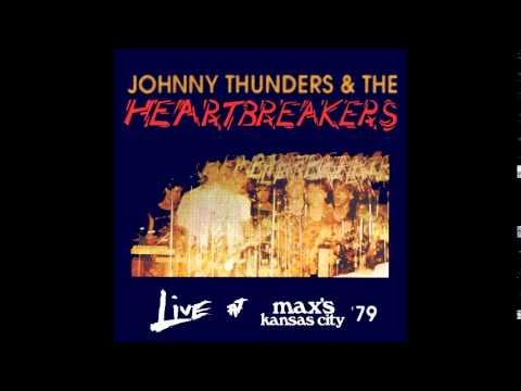 Johnny Thunders & The Heartbreakers - Live At Max's Kansas City 1979 (Full Album)