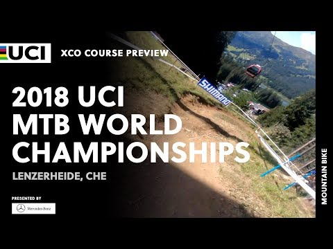2018 UCI Mountain Bike World Championships - Lenzerheide (CHE) / XCO Course Preview