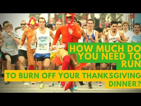 How Much Do You Need to Run to Burn Off Your Thanksgiving Dinner? �� (Ep. 28)