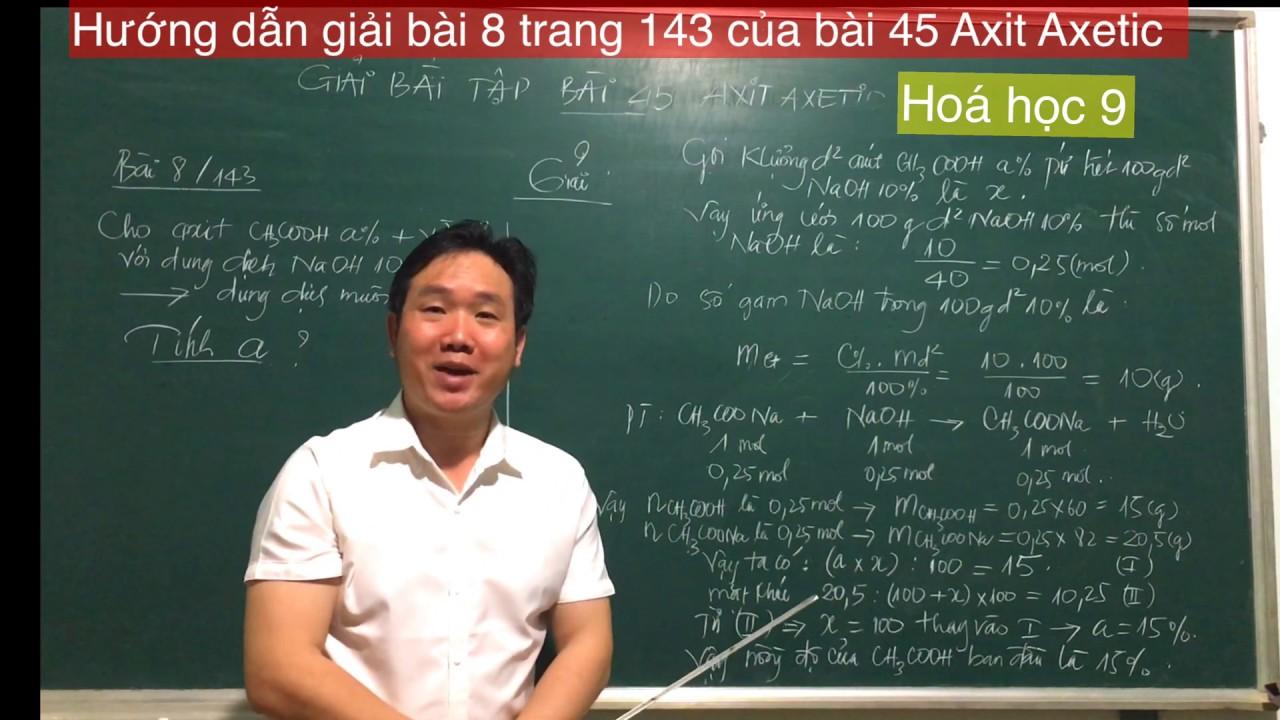 Hoá học 9/ Hướng dẫn giải bài tập 8/trang 143 của bài 45 axit axetic