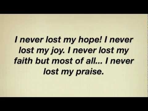 I Never Lost My Praise (with lyrics) - The Overcomers