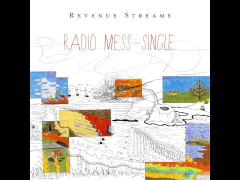 "Revenue Streams - ""Radio Mess [Single]"""