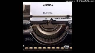 Ace Hood  - The Type