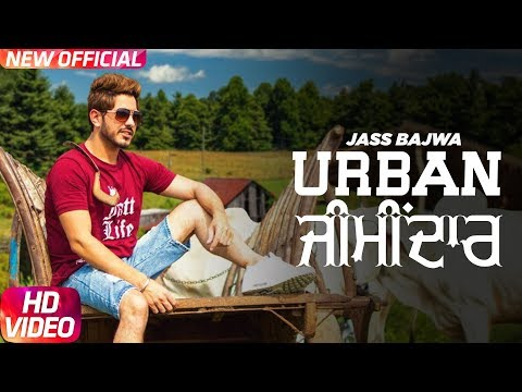 Jass Bajwa : Urban Zimidar (Official Video) | Deep Jandu | Sukh Sanghera | Latest Punjabi Song 2017