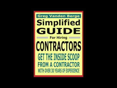 Watch This Video Before You Hire A Contractor