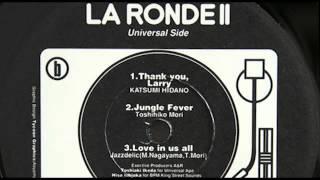 Katsumi Hidano - Thank You, Larry, La Ronde II, BPM Records (Japan)...