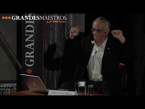 Juan Mora en Grandes Maestros.UNAM (Segunda sesión 2/5)