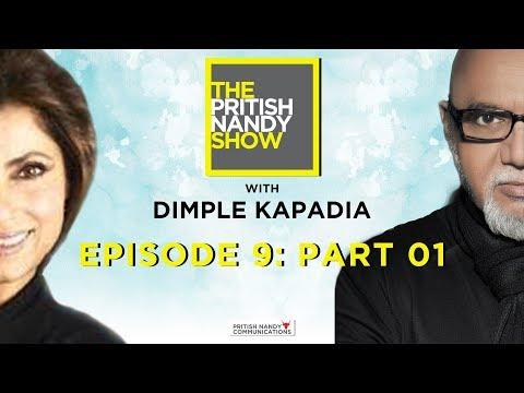 Dimple Kapadia Part 1 | Episode 9 | The Pritish Nandy Show | PNC