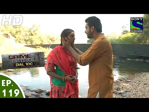 Crime Patrol Dial 100 - क्राइम पेट्रोल - Byahta - Episode 119 - 28th March, 2016