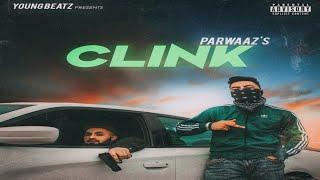 Clink (Parwaaz Ottal) Mp3 Song Download