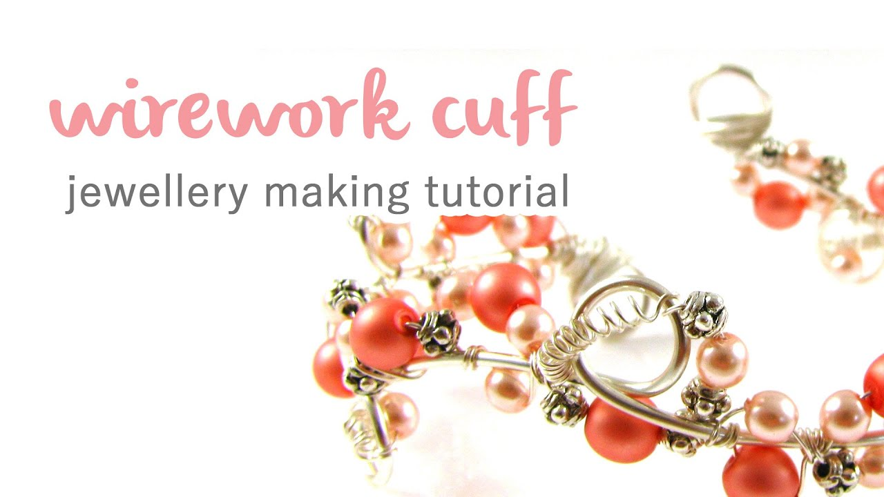 Wire Wrapped Cuff Tutorial - YouTube