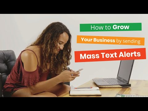 How to Grow Your Business By Sending Mass Text Alerts