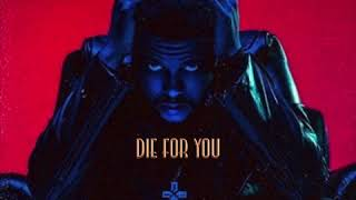 The Weeknd - Die for you remix feat. Lyric Slaughter (not an official remix)