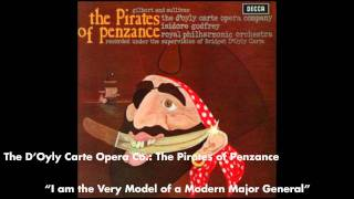 I am the Very Model of a Modern Major General - The Pirates of Penzance