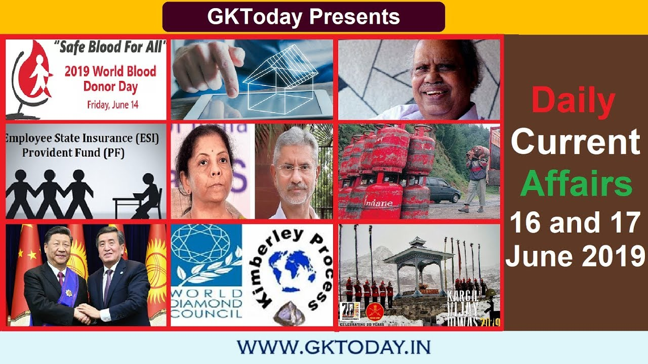 Daily Current Affairs June 16-17 , 2019 : English MCQs | GKToday