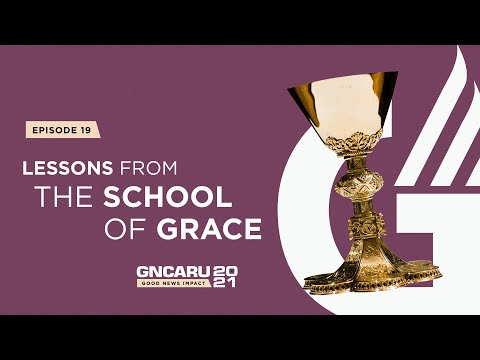 """""""Lesson From the School of Grace"""" 