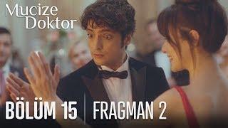 Mucize Doktor 15. Bölüm 2. Fragmanı