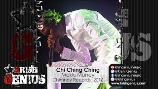 Chi Ching Ching - Mekki Money [Toll Road Riddim] July 2016