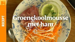Groenekoolmousse met ham